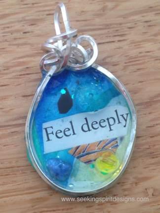 feel deeply